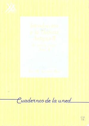 INTRODUCCIÓN A LA HISTORIA ANTIGUA II: EL MUNDO GRIEGO. TOMO 2