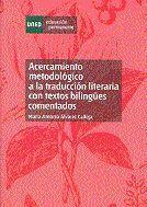ACERCAMIENTO METODOLÓGICO A LA TRADUCCIÓN LITERARIA CON TEXTOS BILINGÜES COMENTADOS