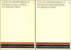 CÁLCULO INFINITESIMAL II. TOMO I FUNCIONES DE VARIAS VARIABLES. TOMO II EJERCICIOS DE AUTOCOMPROBACI