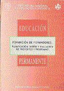 FORMACIÓN DE FORMADORES. PLANIFICACIÓN: DISEÑO Y EVALUACIÓN DE PROYECTOS Y PROGRAMAS