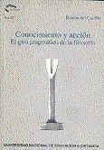 CONOCIMIENTO Y ACCIÓN. EL GIRO PRAGMÁTICO DE LA FILOSOFÍA