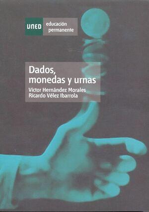 DADOS, MONEDAS Y URNAS