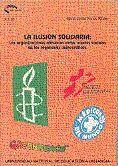 LA ILUSIÓN SOLIDARIA: LAS ORGANIZACIONES ALTRUISTAS COMO ACTORES SOCIALES EN LOS REGÍMENES DEMOCRÁTI