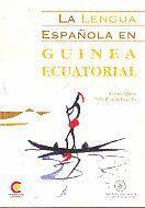 LA LENGUA ESPAÑOLA EN GUINEA ECUATORIAL