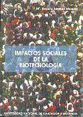 IMPACTOS SOCIALES DE LA BIOTECNOLOGÍA