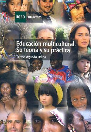 EDUCACIÓN MULTICULTURAL. SU TEORÍA Y SU PRÁCTICA