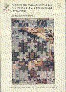 LIBROS DE INICIACIÓN A LA LECTURA Y ESCRITURA (1936/1994) VOLUMEN I