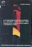 LAS IZQUIERDAS ESPAÑOLAS DESDE LA GUERRA CIVIL HASTA 1982: ORGANIZACIONES SOCIALISTAS, CULTURAS POLÍ