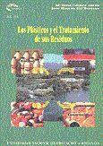 LOS PLÁSTICOS Y EL TRATAMIENTO DE SUS RESIDUOS