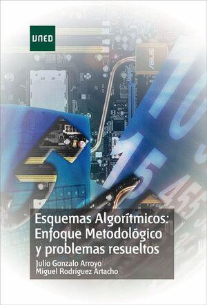 ESQUEMAS ALGORÍTMICOS: ENFOQUE METODOLÓGICO Y PROBLEMAS RESUELTOS