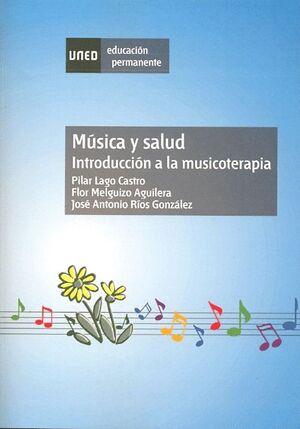 MÚSICA Y SALUD: INTRODUCCIÓN A LA MUSICOTERAPIA