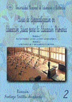 CURSO DE ESPECIALIZACIÓN EN EDUCACIÓN FÍSICA PARA LA EDUCACIÓN PRIMARIA. 2. MÓDULO 1. BASES TEÓRICAS