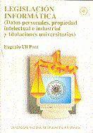LEGISLACIÓN INFORMÁTICA (DATOS PERSONALES, PROPIEDAD INTELECTUAL E INDUSTRIAL Y TITULACIONES UNIVERS