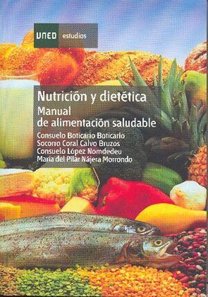 NUTRICIÓN Y DIETÉTICA: MANUAL DE ALIMENTACIÓN SALUDABLE