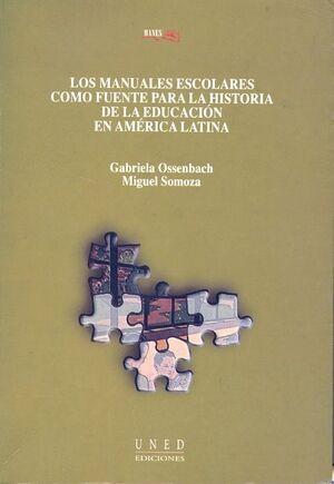 LOS MANUALES ESCOLARES COMO FUENTE PARA LA HISTORIA DE LA EDUCACIÓN EN AMÉRICA LATINA