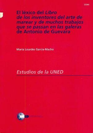 EL LÉXICO DEL LIBRO DE LOS INVENTORES DEL ARTE DE MAREAR Y DE MUCHOS TRABAJOS QUE SE PASAN EN LAS GA
