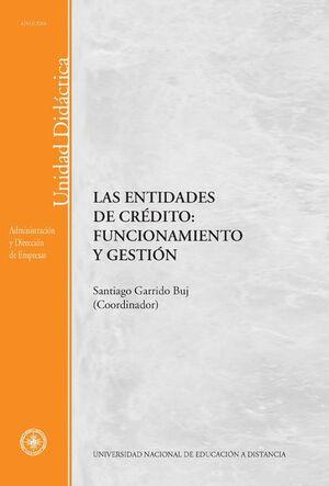 LAS ENTIDADES DE CRÉDITO: FUNCIONAMIENTO Y GESTIÓN