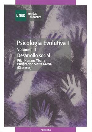 PSICOLOGÍA EVOLUTIVA I. VOL. 2. DESARROLLO SOCIAL