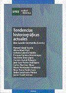 TENDENCIAS HISTORIOGRÁFICAS ACTUALES