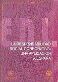 LA RESPONSABILIDAD SOCIAL CORPORATIVA: UNA APLICACIÓN A ESPAÑA