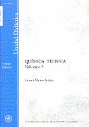 QUÍMICA TÉCNICA. VOLUMEN V
