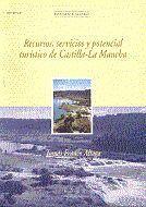 RECURSOS, SERVICIOS Y POTENCIAL TURÍSTICO DE CASTILLA-LA MANCHA