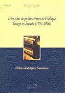 DIEZ AÑOS DE PUBLICACIONES DE FILOLOGÍA GRIEGA EN ESPAÑA (1991-2000)