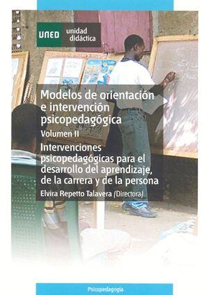 MODELOS DE ORIENTACIÓN E INTERVENCIÓN PSICOPEDAGÓGICA. VOL.2. INTERVENCIONES PSICOPEDAGÓGICAS PARA E