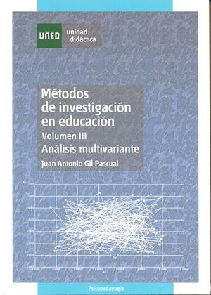 MÉTODOS DE INVESTIGACIÓN EN EDUCACIÓN. VOLÚMEN III. ANÁLISIS MULTIVARIANTE