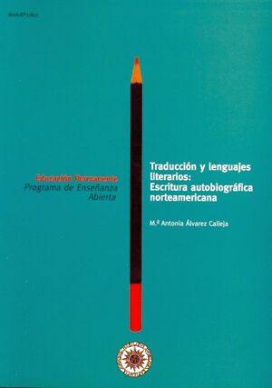 TRADUCCIÓN Y LENGUAJES LITERARIOS: ESCRITURA AUTOBIOGRÁFICA NORTEAMERICANA