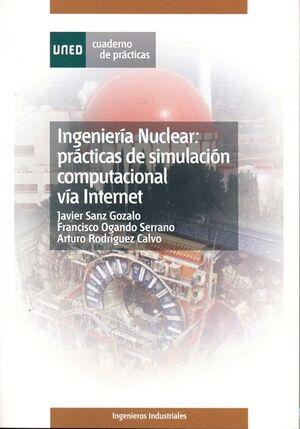 INGENIERÍA NUCLEAR: PRÁCTICAS DE SIMULACIÓN COMPUTACIONAL VIA INTERNET