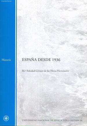 ESPAÑA DESDE 1936: MATERIAL PROVISIONAL : PRIMER CUATRIMESTRE