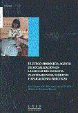 EL JUEGO SIMBÓLICO AGENTE DE SOCIALIZACIÓN EN LA EDUCACIÓN INFANTIL: PLANTEAMIENTOS TEÓRICOS Y APLIC