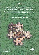 EDUCACIÓN BÁSICA DE ADULTOS Y VALORES EN ESPAÑA (1950-2000). UN ESTUDIO A TRAVÉS DE LOS LIBROS DE LE