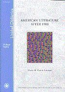 AMERICAN LITERATURE AFTER 1900