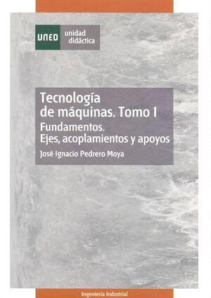 TECNOLOGÍA DE MÁQUINAS. TOMO I