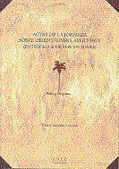 ACTAS DE LA JORNADA SOBRE ORIENTALISMO, AYER Y HOY (ENTRECRUCE DE PERCEPCIONES)