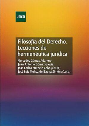 FILOSOFÍA DEL DERECHO. LECCIONES DE HERMENÉUTICA JURÍDICA