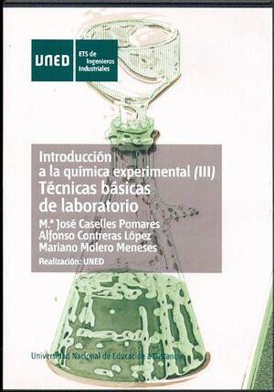 INTRODUCCIÓN A LA QUÍMICA EXPERIMENTAL (III). TÉCNICAS BÁSICAS DE LABORATORIO