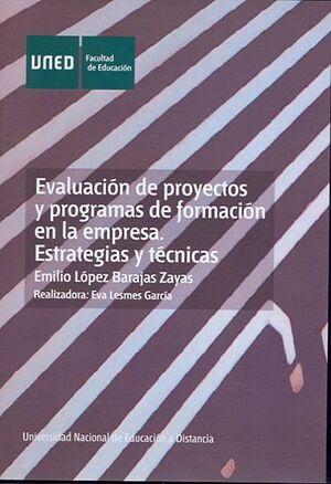 EVALUACIÓN DE PROYECTOS Y PROGRAMAS DE FORMACIÓN EN LA EMPRESA. ESTRATEGIAS Y TÉCNICAS