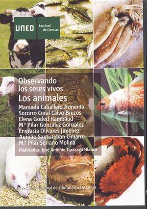 OBSERVANDO LOS SERES VIVOS: LOS ANIMALES