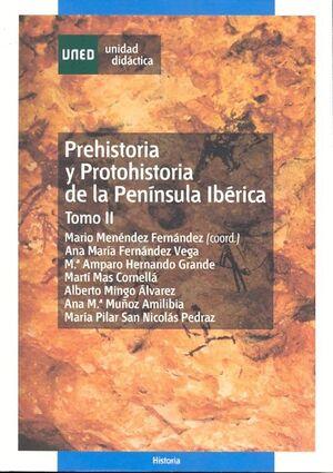 PREHISTORIA Y PROTOHISTORIA DE LA PENÍNSULA IBÉRICA. TOMO II