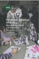 ESTRATEGIAS DIDÁCTICAS EN EL AULA. BUSCANDO LA CALIDAD Y LA INNOVACIÓN