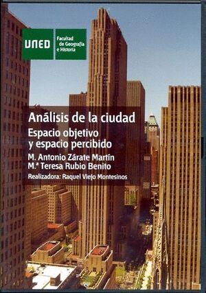 ANÁLISIS DE LA CIUDAD. ESPACIO OBJETIVO Y ESPACIO PERCIBIDO