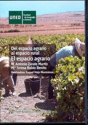 DEL ESPACIO AGRARIO AL ESPACIO RURAL: EL ESPACIO AGRARIO