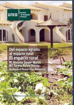DEL ESPACIO AGRARIO AL ESPACIO RURAL: EL ESPACIO RURAL