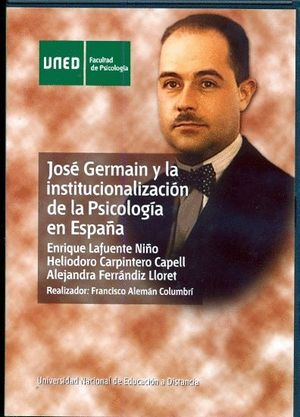 JOSÉ GERMAIN Y LA INSTITUCIONALIZACIÓN DE LA PSICOLOGÍA EN ESPAÑA