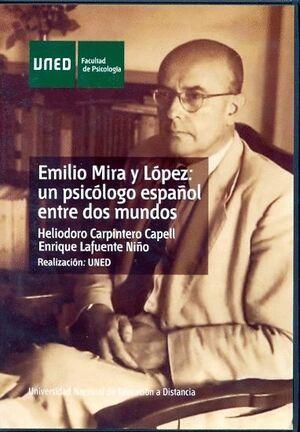 EMILIO MIRA Y LÓPEZ: UN PSICÓLOGO ESPAÑOL ENTRE DOS MUNDOS
