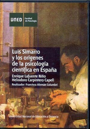 LUIS SIMARRO Y LOS ORÍGENES DE LA PSICOLOGÍA CIENTÍFICA EN ESPAÑA