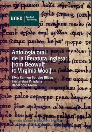 ANTOLOGÍA ORAL DE LA LITERATURA INGLESA: FROM BEOWULF TO VIRGINIA WOOLF